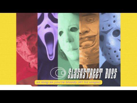 "SLASHSTREET BOYS - ""AS LONG AS YOU'RE BLOODY"" (BACKSTREET BOYS PARODY)"
