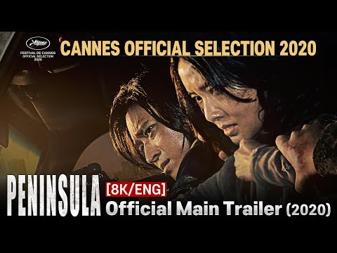 [8K/ENG] PENINSULA Official Main Trailer (2020) Train to Busan 2 Zombie Movie