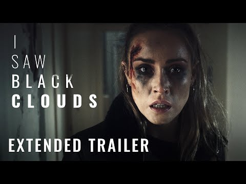 I Saw Black Clouds - Extended Trailer