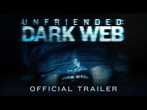 Unfriended: Dark Web | Official Trailer | BH Tilt