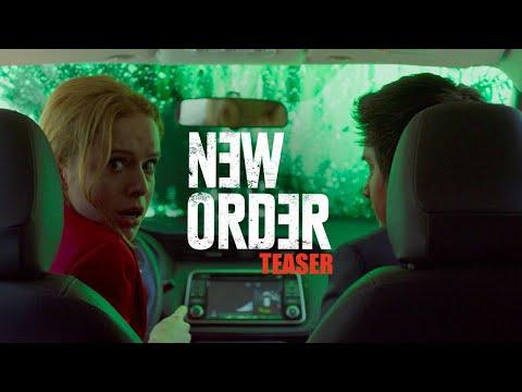 New Order (2020) | Teaser | Naian Gonzalez Norvind | Diego Boneta | Monica del Carmen