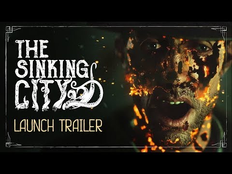 The Sinking City | Launch Trailer