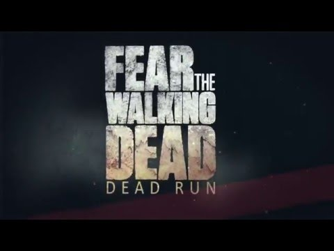 Fear the Walking Dead: Dead Run Launch Trailer