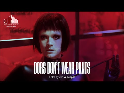 Dogs Don't Wear Pants – RIGA IFF Trailer