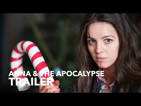 ANNA AND THE APOCALYPSE trailer