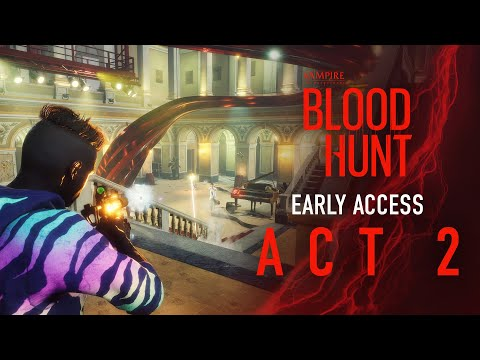 Bloodhunt - Early Access: Act 2 Trailer
