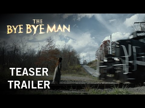 The Bye Bye Man | Teaser Trailer | Own It Now On Digital HD, Blu-ray™ & DVD