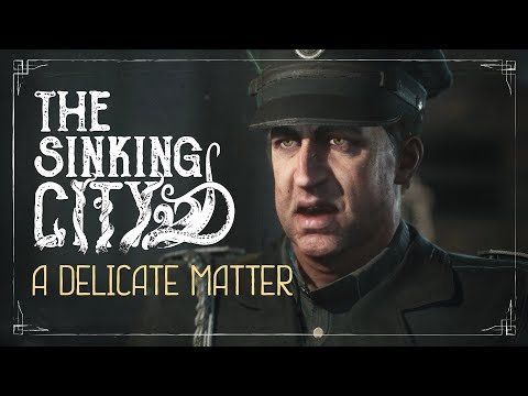 The Sinking City | A Delicate Matter - Commented Gameplay
