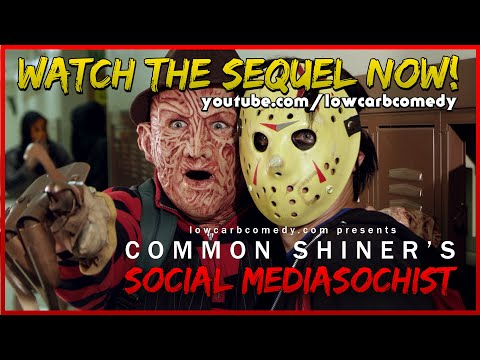Common Shiner's Social Mediasochist | Lowcarbcomedy | Teen Slasher Romantic Parody Music Video