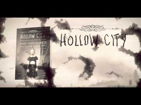 Hollow City by Ransom Riggs Book Trailer