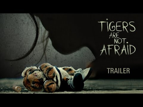 Tigers Are Not Afraid - Nederlandse trailer 1