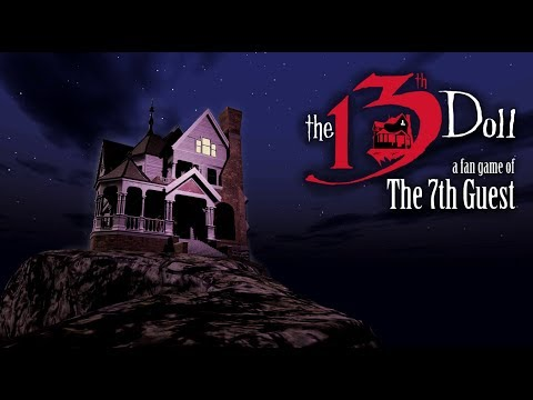 The 13th Doll: A Fan Game Of the 7th Guest Launch Trailer