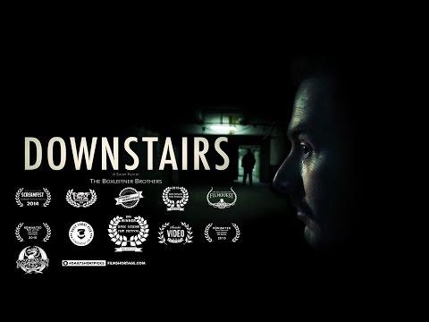 DOWNSTAIRS - Award Winning Short Horror Film