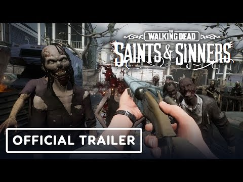 The Walking Dead: Saints & Sinners - Official Gameplay Trailer