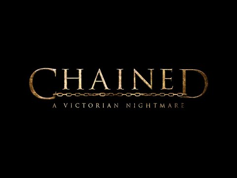 Chained: A Victorian Nightmare | Coming Soon | MWM Interactive