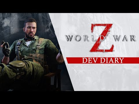 World War Z - Dev Diary