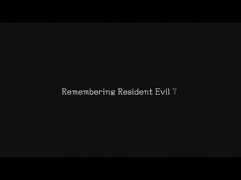 Remembering Resident Evil 7