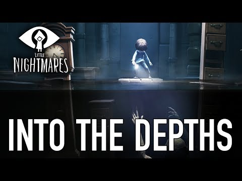 Little Nightmares - PS4/XB1/PC - Into The Depths ( Expansion pass Chapter 1 release)
