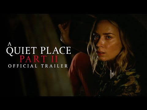 A Quiet Place Part II - Official Trailer - Paramount Pictures