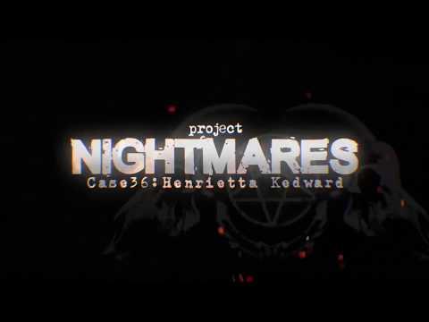 Project Nightmares Case 36: Henrietta Kedward - Gameplay Trailer