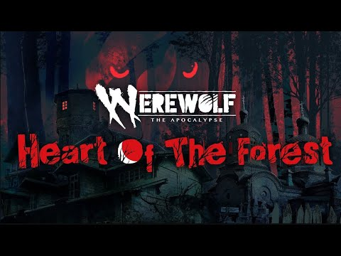 Werewolf: The Apocalypse - Heart of the Forest | Official Reveal Trailer