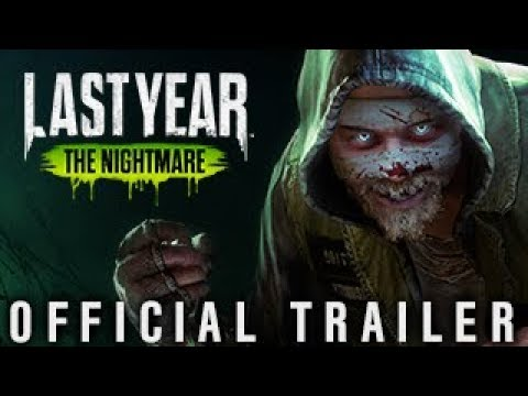 Last Year: The Nightmare - Official Trailer