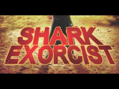 SHARK EXORCIST - Official Movie Trailer - Wild Eye