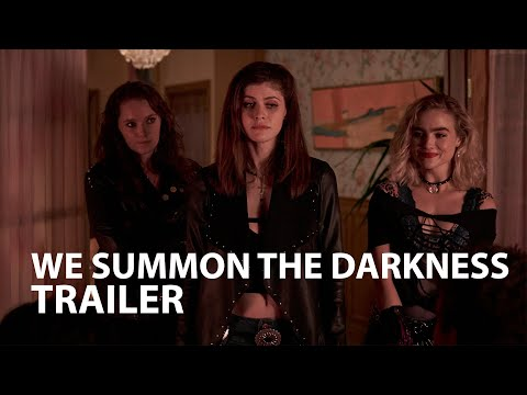 WE SUMMON THE DARKNESS trailer