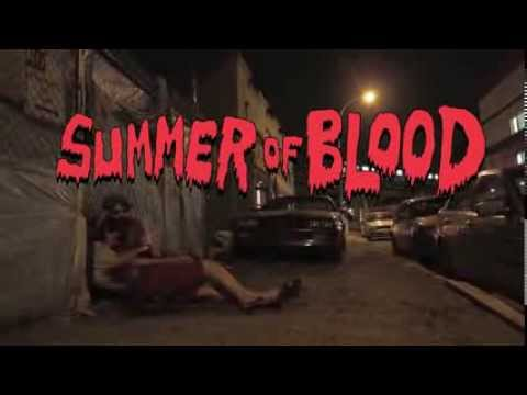 SUMMER OF BLOOD - Trailer