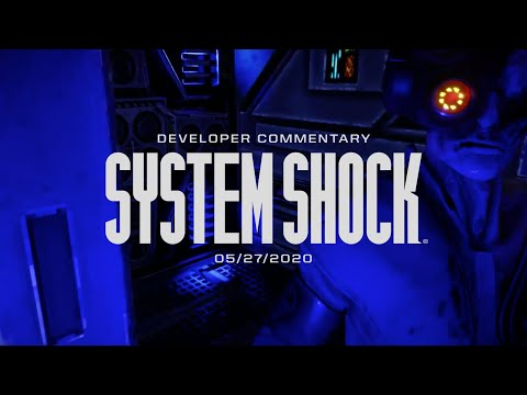 System Shock Alpha Demo Developer Commentary - Nightdive Studios