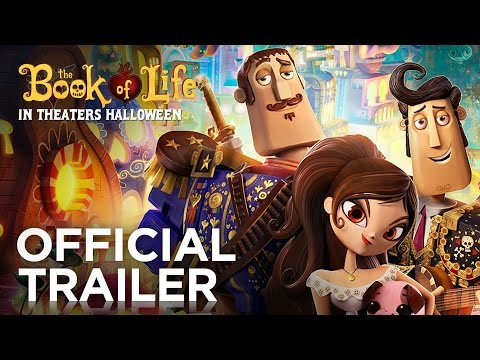The Book of Life | Official Trailer [HD] | Fox Family Entertainment