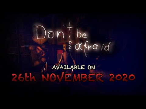 Don't Be Afraid - Date Reveal Trailer