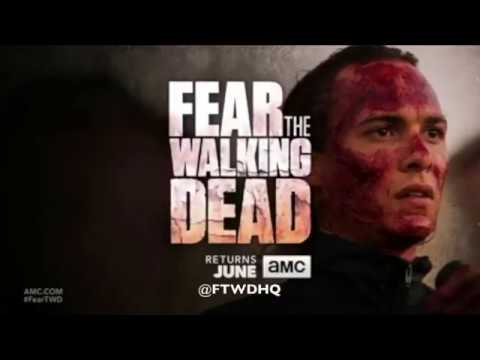 Fear The Walking Dead Season 3 Return Date And Promo - *NEW*