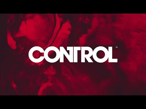 Control - Launch Trailer - Out NOW (PEGI)