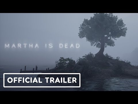 Martha is Dead - Official Trailer | Summer of Gaming 2021