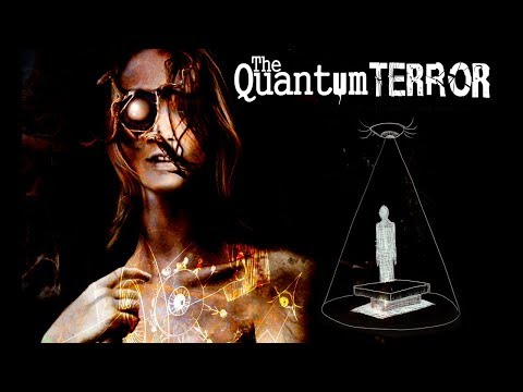 The Quantum Terror Teaser Trailer 1