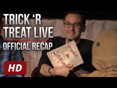 Trick 'r Treat Live - Official Recap [HD]