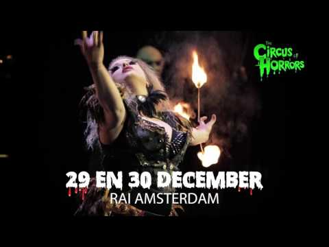 Circus of Horrors Amsterdam Rai - 29 & 30 december