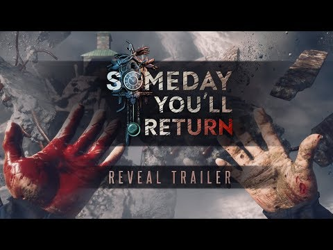 Someday You'll Return Reveal Trailer