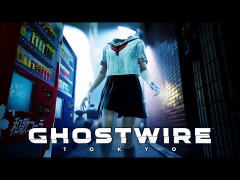 GhostWire: Tokyo – Official 4K Gameplay Reveal Trailer