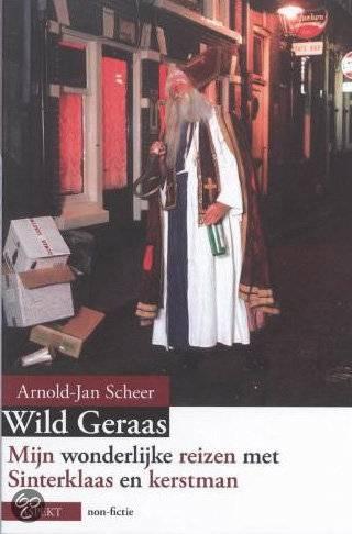 Wild geraas - Arnold-Jan Scheer