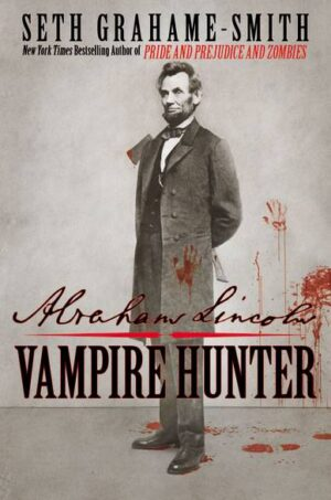 abraham lincolm vampire hunter - boek
