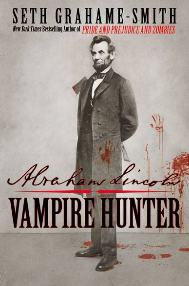 cover abraham lincolm vampire hunter Abraham Lincoln: Vampire Hunter (Grahame Smith) recensie