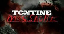 Realityshow Tontine Massacre