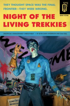 Night of the Living Trekkies - Kevin David Anderson & Sam Stall