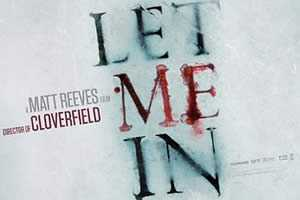 Let Me In - Matt Reeves