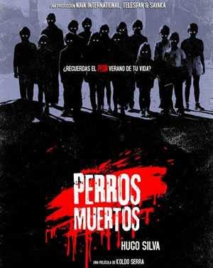 Perros Muertos poster