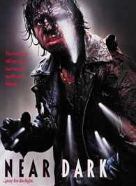 Near Dark (1987, Kathryn Bigelow)