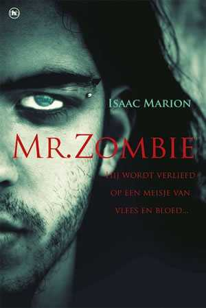 Boek Mr. Zombie, een horror/drama van Isaac Newton