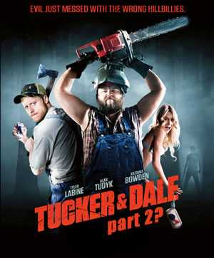 Will there a a Tucker and Dale 2?